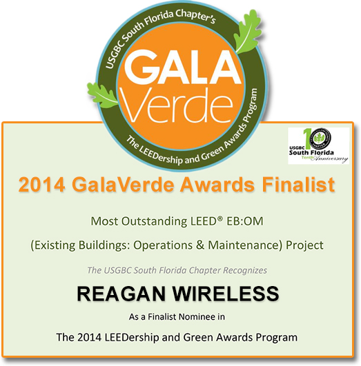U.S. GREEN BUILDING COUNCIL SOUTH FLORIDA CHAPTER ANNOUNCES REAGAN WIRELESS CORP. AS A FINALIST NOMINEE FOR GALAVERDE AWARDS